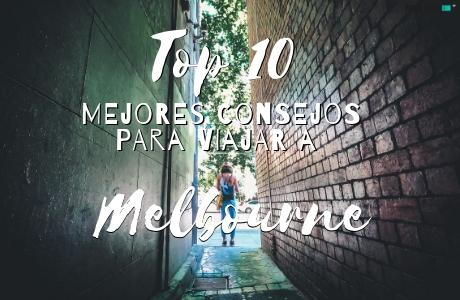 Top 10 mejores consejos para viajar a Melbourne, Australia.