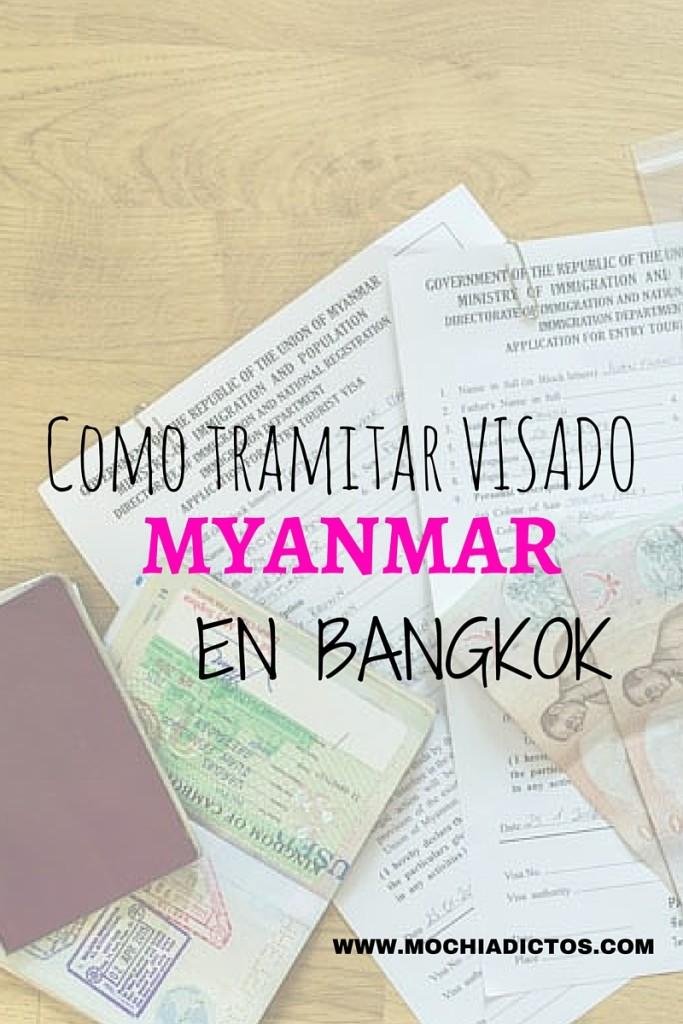https://www.mochiadictos.com/viajar-a-myanmar-tramitar-visa-de-birmania-en-bangkok/
