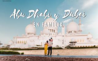 Abu Dhabi y Dubai con niños