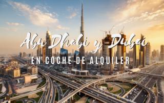 Abu Dhabi y Dubai en coche de alquiler