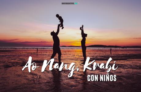 Ao Nang, Krabi con niños.