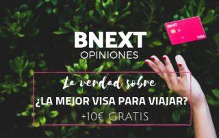 BNEXT, opiniones,La verdad sobre ¿La mejor visa para viajar?