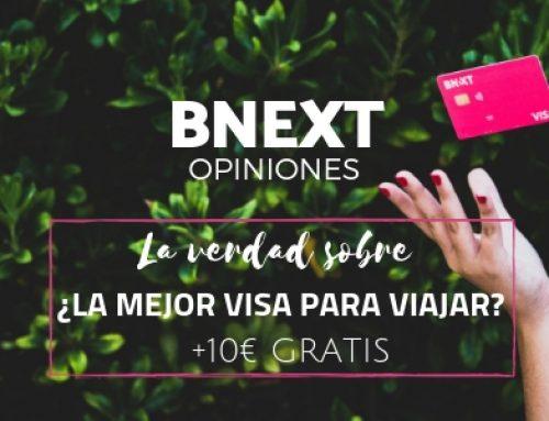 La verdad sobre la tarjeta Bnext: Porqué [No] es la mejor tarjeta para viajar