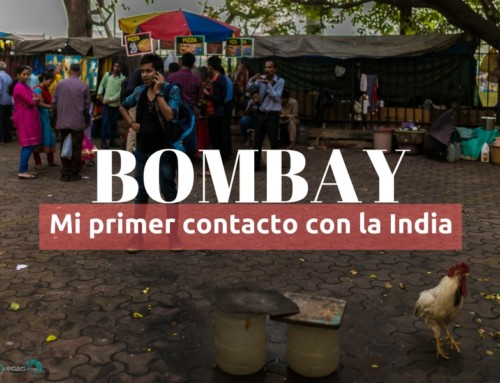 Bombay, mi primer contacto con la India