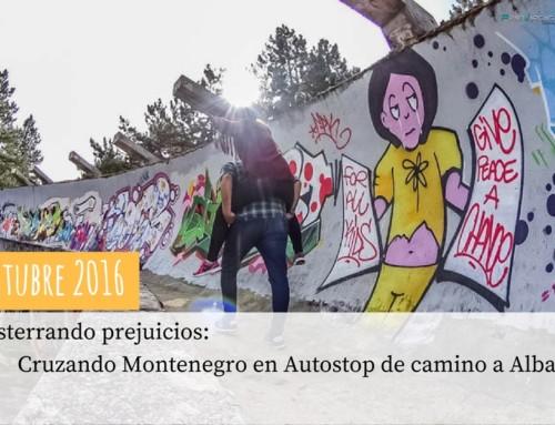 Octubre 2016. Desterrando prejuicios: Cruzando Montenegro en autostop de camino a Albania