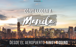 Como llegar a Manila dede el aeropuerto internacional Ninoy Aquino
