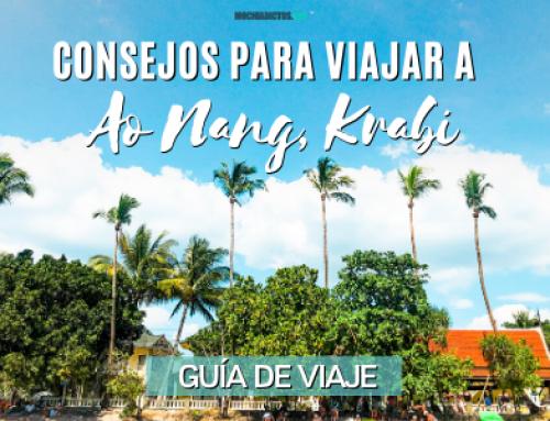 Consejos Viajar a Ao Nang, Krabi [Guía de viaje]