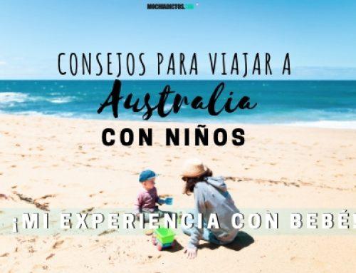 Consejos para viajar a Australia con niños ¡Mi experiencia con bebé!