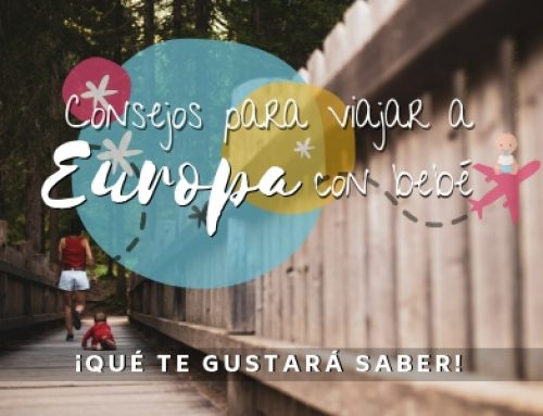 Consejos para viajar a Europa con bebé ¡7 datos que te gustará saber!