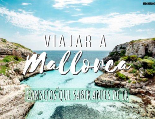 15 cosas que necesitarás saber antes de viajar a Mallorca
