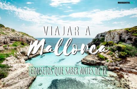 Consejos para viajar a Mallorca