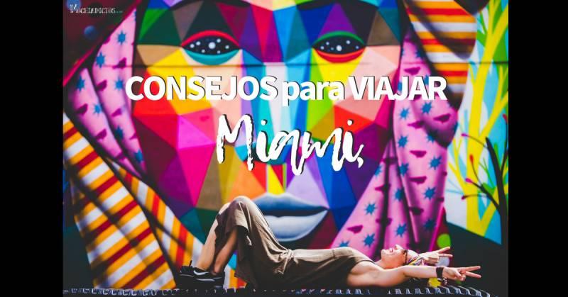 15 cosas que necesitarás saber si vas a visitar Miami por primera vez