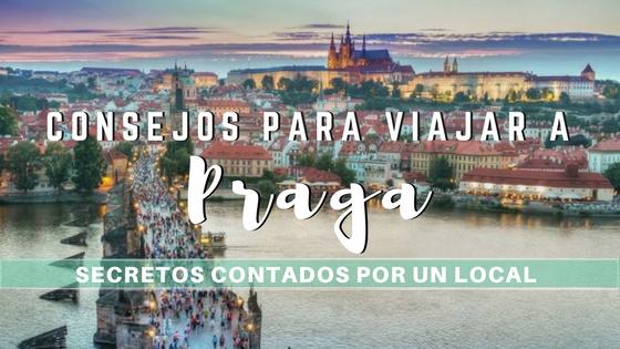 Consejos para viajar a Praga ¡Secretos contados por un local!