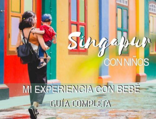 Consejos viajar a Singapur con bebé ¡Mi experiencia! [Guía 2020]