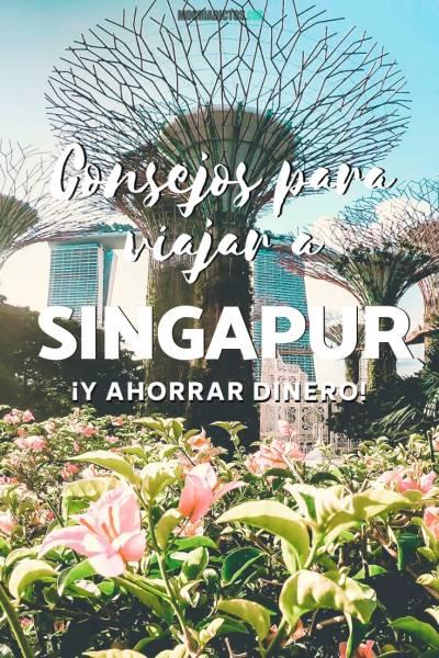 Consejos para viajar a Singapur y ahorrar dinero. Mochiadictos.com , Pinterest