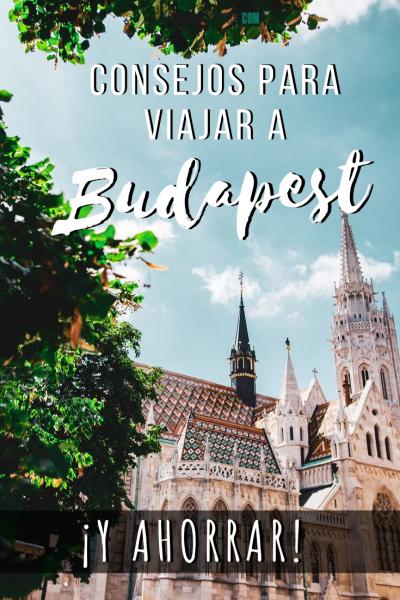 Consejos para visitar Budapest