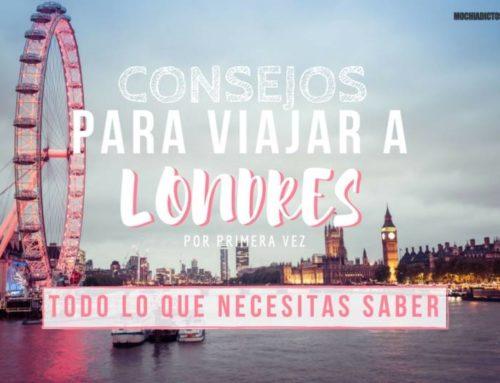 Consejos para viajar a Londres ¡Todo lo que me hubiera gustado saber!