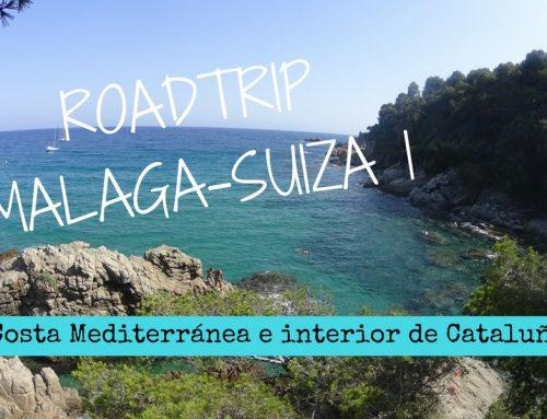 RoadTrip: Málaga-Suiza I: Descubriendo la costa Mediterránea y el interior de Cataluña