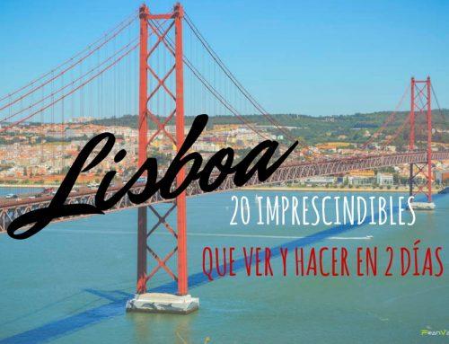 20 Imprescindibles Lisboa: Que ver y hacer en Lisboa en dos días