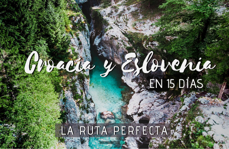Croacia y Eslovenia en 15 días, la ruta perfecta