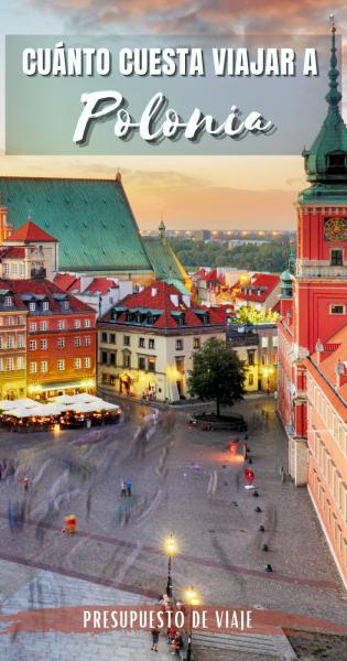 Cuanto cuesta viajar a Polonia