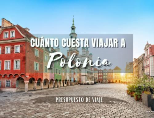 Cuanto cuesta viajar a Polonia: Presupuesto de viaje