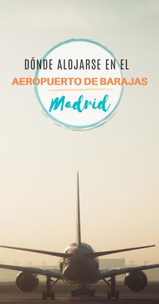 Donde alojarse en el aeropuerto de Barajas, Madrid, Pinterest
