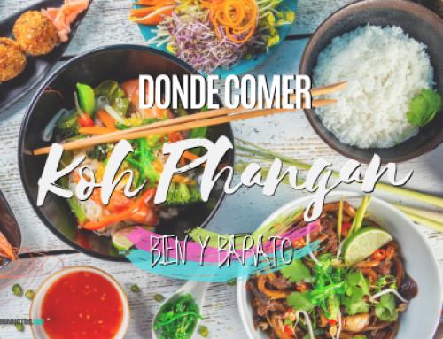 Dónde comer en Koh Phangan ¡Mis lugares favoritos!