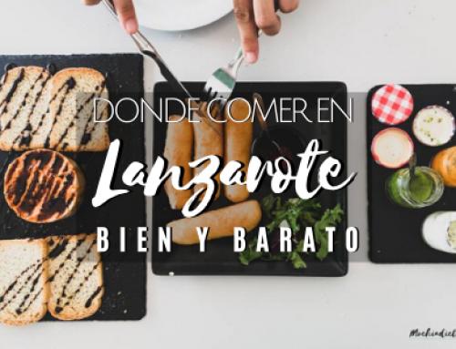 Donde comer en Lanzarote [Bien y Barato]