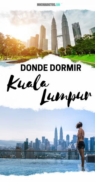 Donde dormir en Kuala Lumpur..