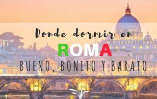 Donde dormir en Roma bueno bonito y barato
