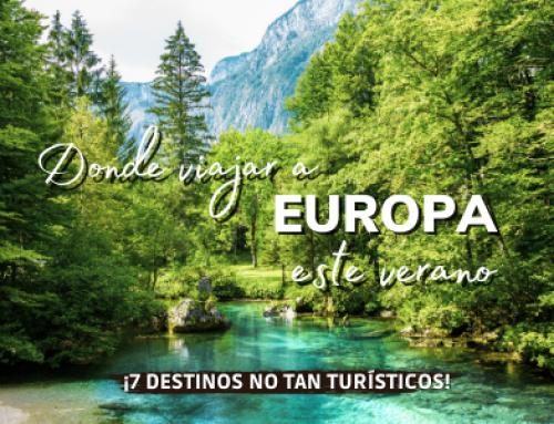 7 sitios NO TAN TURISTICOS donde viajar por Europa este verano