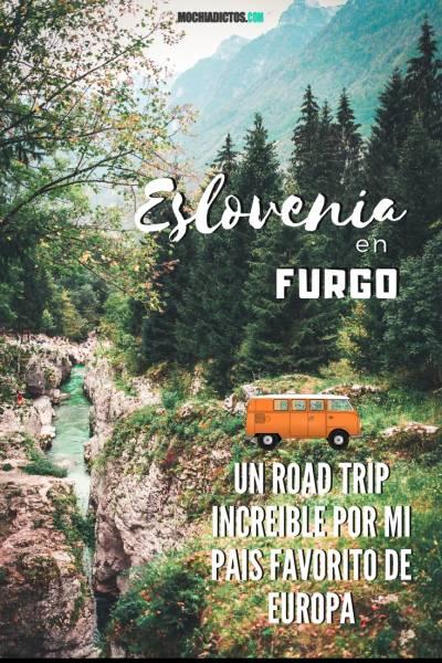 Eslovenia en Furgo . Un road trip por mi país favorito de Europa