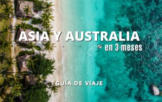 Guía de viaje Asia y Australia en 3 meses