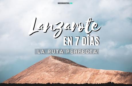 Guía de viaje Lanzarote en 7 días