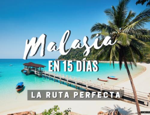 Malasia: Consejos e itinerario 15 días [Guía de viaje]