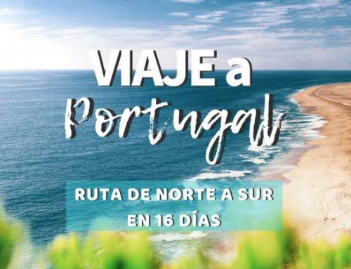 Ruta viaje a Portugal: ¡Itinerario de norte a Sur en 16 días!