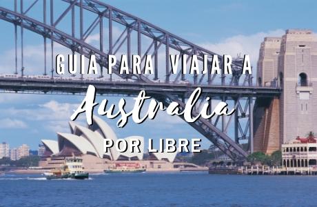 Guia de viaje a Australia por libre | www.mochiadictos.com
