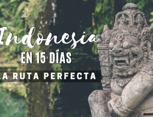 Indonesia en 15 días: Ruta perfecta [Guía de viaje por libre]