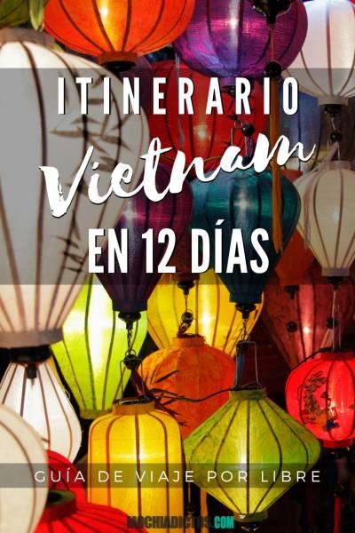 Itinerario Vietnam en 12 días, guía de viaje por libre. Pinterest