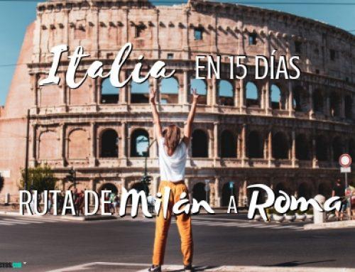 Itinerario de viaje a Italia en 15 días: De Milán a Roma.