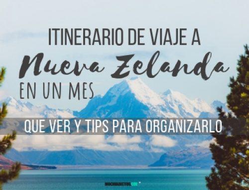Itinerario de viaje a Nueva Zelanda en un mes: Que ver, tips organizarlo.