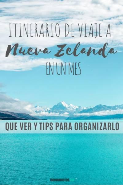 Itinerario de viaje a Nueva Zelanda en un mes, Que ver Tips para organizarlo. Pinterest.
