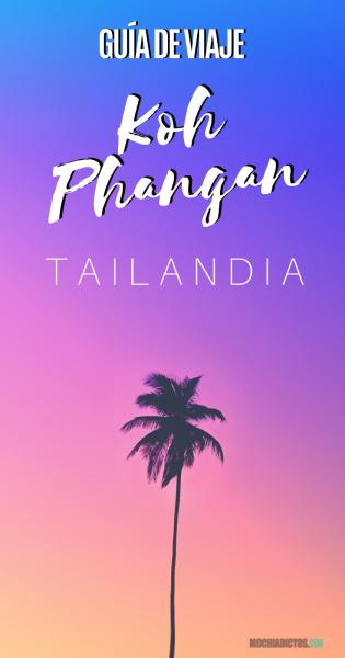 Koh Phangan Tailandia Consejos