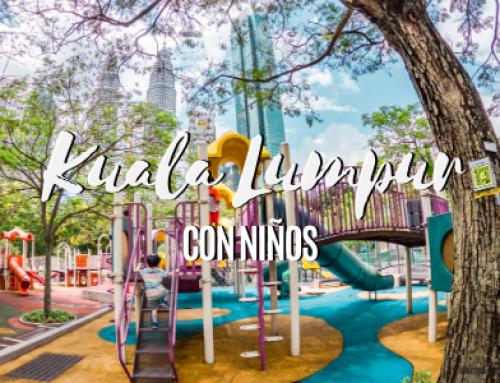 Kuala Lumpur con niños: 10 Planes molones + Consejos.