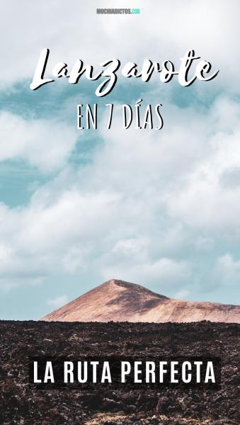 Lanzarote en 7 días. Guía de viaje. Pinterest