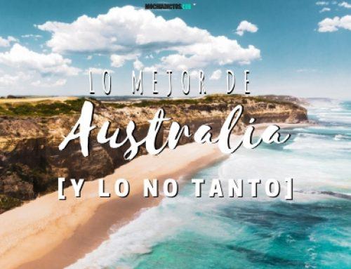 Lo mejor de Australia [y lo no tanto]