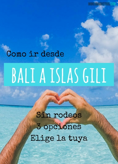Como ir desde Bali a Islas Gili