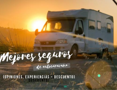 Mejores seguros de autocaravana [Opiniones, Experiencias + Descuento]