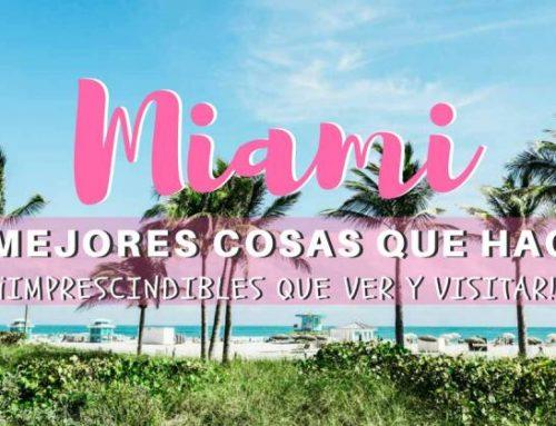 40 cosas que ver y hacer en Miami ¡Imprescindibles qué visitar!